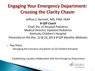 Engaging Your Emergency Department: Crossing the Clarity Chasm