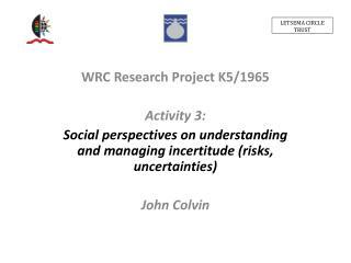 WRC Research Project K5/1965 Activity 3: