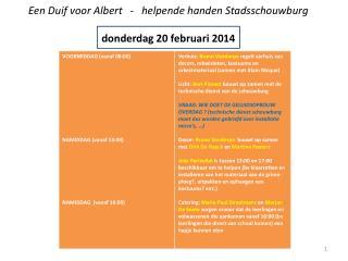 Een Duif voor Albert   -   helpende handen Stadsschouwburg donderdag 20 februari 2014