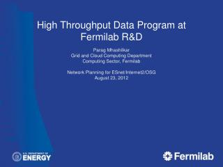 High Throughput Data Program at  Fermilab  R&D