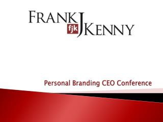 Personal Branding CEO Conference