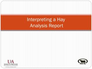 Interpreting a Hay  Analysis Report