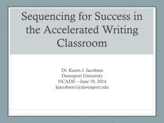 Sequencing for Success in the Accelerated Writing Classroom
