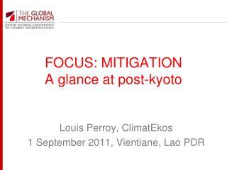 FOCUS: MITIGATION A glance at post- kyoto