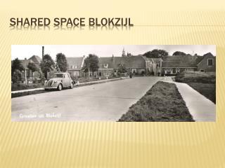Shared Space Blokzijl