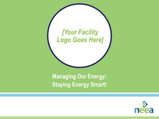 Managing Our Energy: Staying Energy Smart!