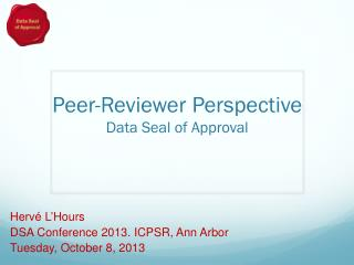 Peer-Reviewer Perspective Data Seal of Approval