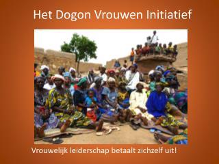 Het  Dogon  Vrouwen Initiatief