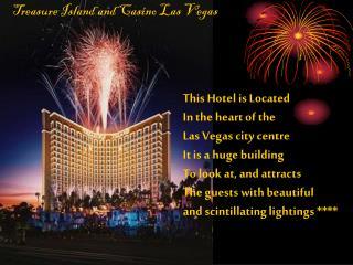 Treasure Island and Casino Las Vegas