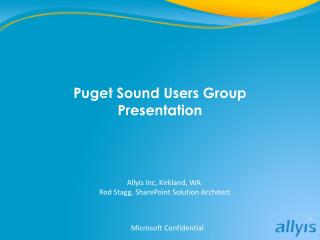 Puget Sound Users Group  Presentation