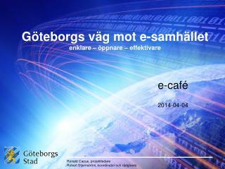 Göteborgs väg mot e-samhället enklare – öppnare – effektivare