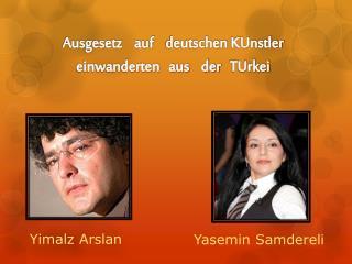 Ausgesetz auf deutschen KUnstler     einwanderten   aus    der    TUrkei