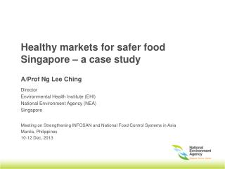 Healthy markets for safer food Singapore – a case study
