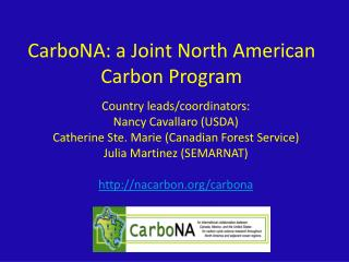 CarboNA : a Joint North American Carbon Program