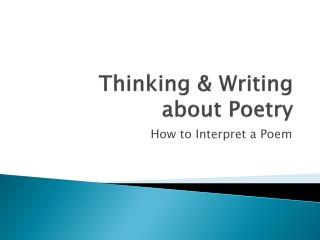 Thinking & Writing about Poetry