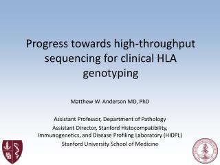 Progress towards high-throughput sequencing for clinical HLA genotyping