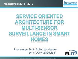 Service oriented architecture for multi-sensor surveillance in smart homes