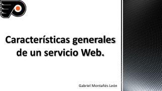 Características generales de un servicio Web.