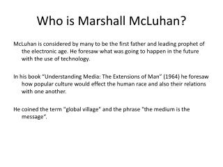 Who is Marshall McLuhan?