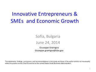 Innovative Entrepreneurs &  SMEs  and Economic  Growth