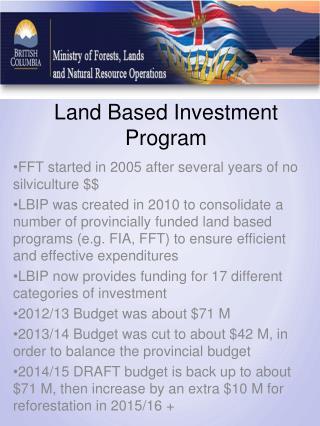 Land Based Investment Program