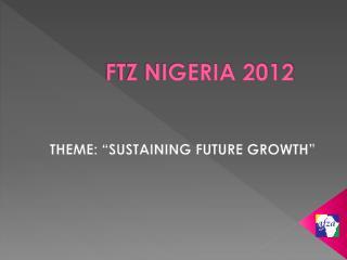 FTZ NIGERIA 2012