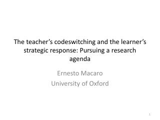 The teacher's codeswitching and the learner's strategic response: Pursuing a research agenda