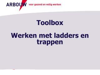 Toolbox Werken met ladders en trappen