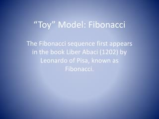 """Toy"" Model: Fibonacci"
