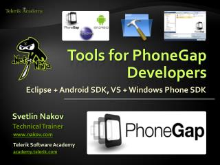 Tools for  PhoneGap  Developers