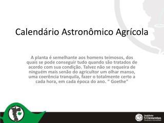 Calendário Astronômico Agrícola