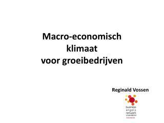 Macro-economisch  klimaat  voor groeibedrijven