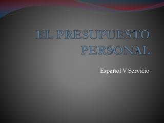 EL PRESUPUESTO PERSONAL