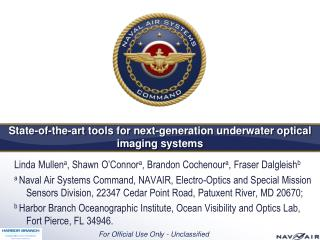 State-of-the-art tools for next-generation underwater optical imaging systems
