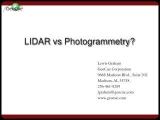 LIDAR  vs  Photogrammetry?