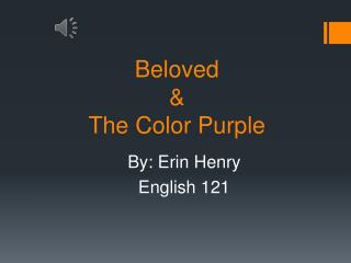 Beloved  &  The Color Purple
