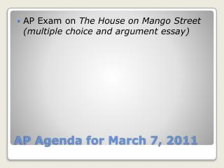 AP Agenda for March 7, 2011