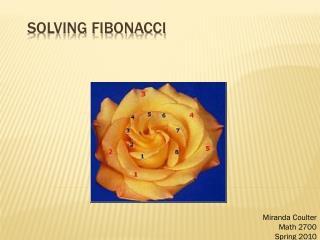 Solving Fibonacci