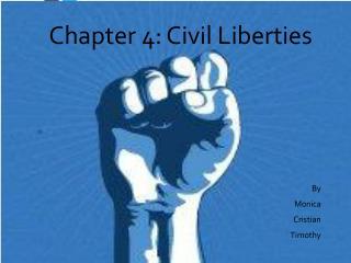 Chapter 4: Civil Liberties