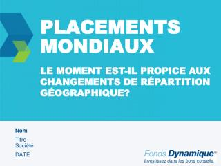 PLACEMENTS MONDIAUX