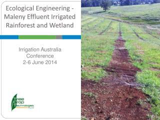 Ecological Engineering - Maleny Effluent Irrigated Rainforest and  Wetland