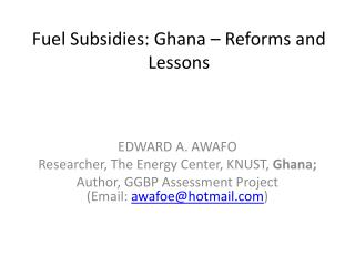 Fuel Subsidies: Ghana – Reforms and Lessons