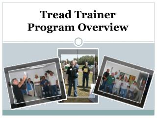 Tread Trainer       Program Overview