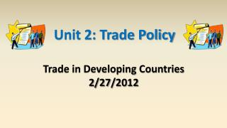 Trade in Developing Countries 2/27/2012