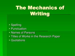 The Mechanics of Writing