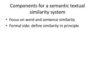 Components for a semantic textual similarity system