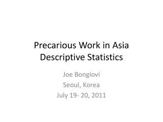 Precarious Work in Asia Descriptive Statistics