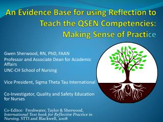 An Evidence Base for using Reflection to Teach the QSEN Competencies:  Making Sense of Practi ce