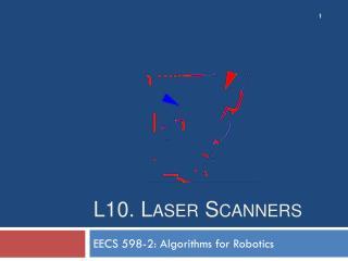 L10. Laser Scanners