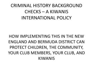 CRIMINAL HISTORY BACKGROUND CHECKS – A KIWANIS INTERNATIONAL POLICY